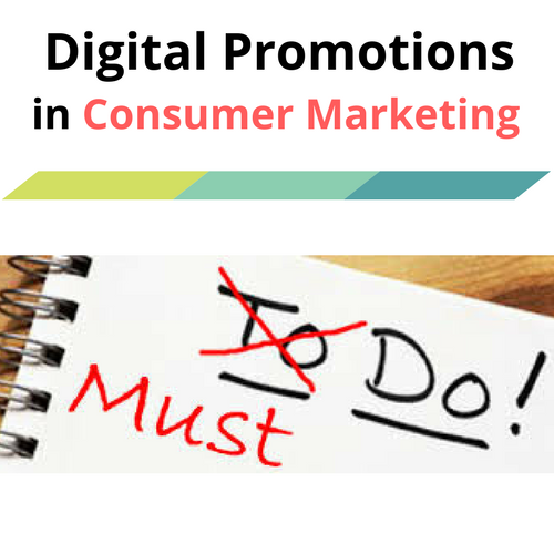 Digital promotions in consumer marketing